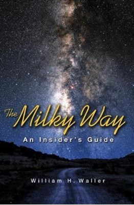 The Milky Way William H. Waller, William Waller 9780691178356