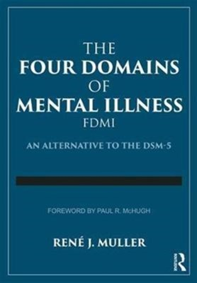 The Four Domains of Mental Illness Rene J. (Community College of Baltimore County Muller 9781138308145