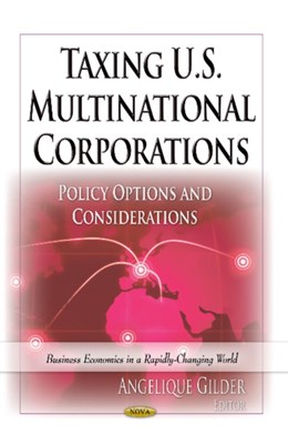 Taxing U.S. Multinational Corporations  9781626181458