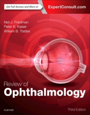 Review of Ophthalmology William B. Trattler, Neil J. Friedman, Peter K. Kaiser 9780323390569