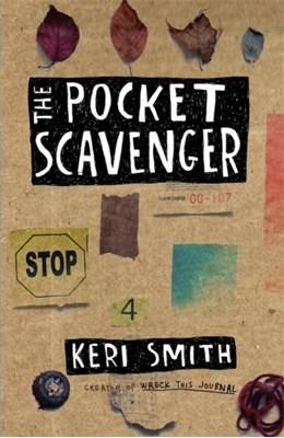 The Pocket Scavenger Keri Smith 9781846147098