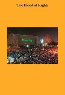 The Flood of Rights Tirdad Zolghadr, Thomas Keenan, Suhail Malik 9783956791406