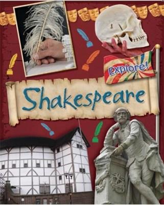 Explore!: Shakespeare Jane Bingham 9780750294041