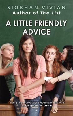 A Little Friendly Advice Siobhan Vivian 9781848456969