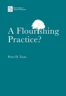 A Flourishing Practice? Peter Toon 9780850843538