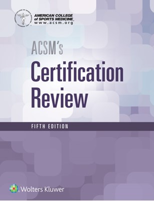 ACSM's Certification Review American College of Sports Medicine 9781496338778