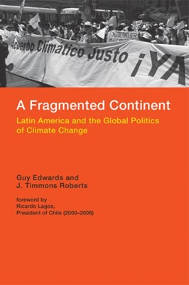 A Fragmented Continent J. Timmons (Director Roberts, Guy Edwards 9780262029803