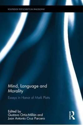 Mind, Language and Morality  9780815385028