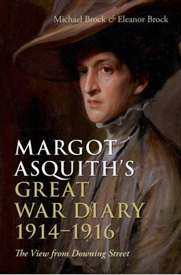 Margot Asquith's Great War Diary 1914-1916  9780198229773