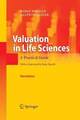 Valuation in Life Sciences Ralph Villiger, Boris Bogdan 9783642425844