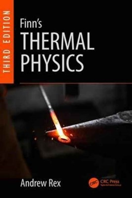 Finn's Thermal Physics Andrew Rex 9781498718875