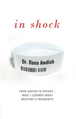 In Shock Dr. Rana Awdish 9780593079492
