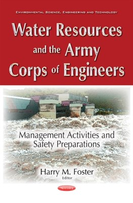 Water Resources & the Army Corps of Engineers  9781536104202