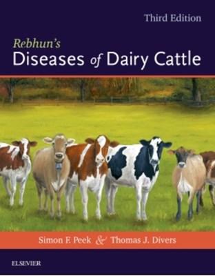 Rebhun's Diseases of Dairy Cattle Thomas Divers 9780323390552