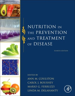 Nutrition in the Prevention and Treatment of Disease  9780128029282