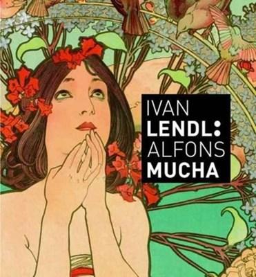Ivan Lendl: Alfons Mucha Ivan Lendl 9788073917425