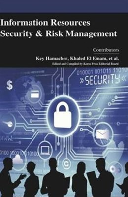 Information Resources Security and Risk Management  9781781639207