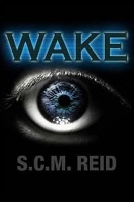 Wake S.C.M Reid 9781907732669