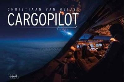 Cargopilot Christiaan Van Heijst 9780993260445
