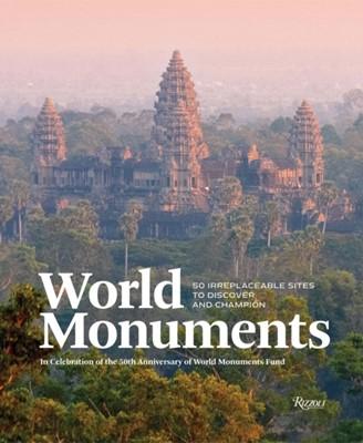 World Monuments Anne Applebaum, Andre Aciman 9780789334183