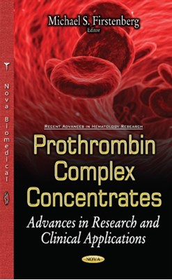 Prothrombin Complex Concentrates  9781536106947