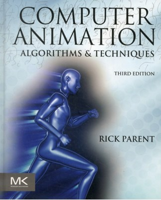 Computer Animation Rick Parent 9780124158429