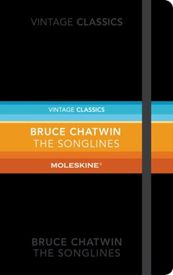 The Songlines: Moleskine Special Edition Bruce Chatwin 9781784873004