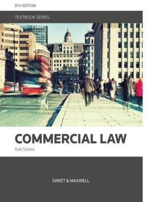 Commercial Law Dr. Rob Stokes, Dr Rob Stokes 9780414037373