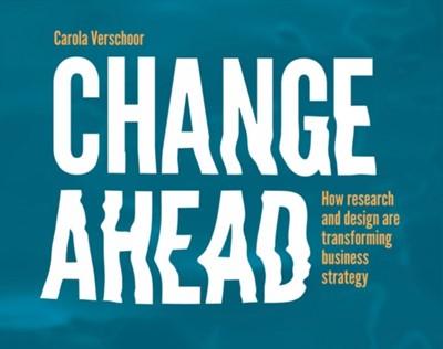 Change Ahead Carola Verschoor 9789063693985