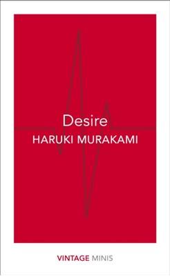 Desire Haruki Murakami 9781784872632