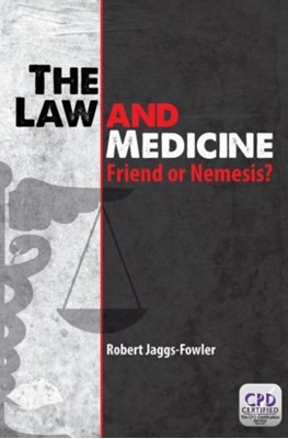 The Law and Medicine Robert Mark (NHS North Lincolnshire Clinical Commissioning Group Jaggs-Fowler 9781908911995