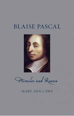 Blaise Pascal Mary Ann Caws 9781780237213