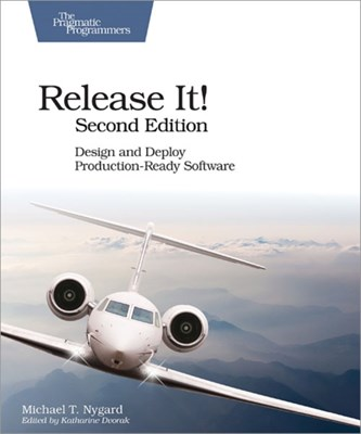 Release It! Design and Deploy Production-Ready Software Michael T. Nygard 9781680502398