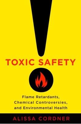 Toxic Safety Alissa Cordner 9780231171465