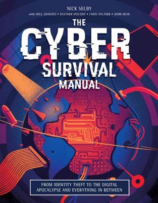 Cyber Attack Survival Manual Heather Vescent, Nick Selby 9781681881751