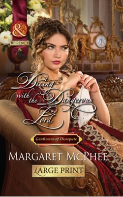 Dicing With The Dangerous Lord Margaret McPhee 9780263232684