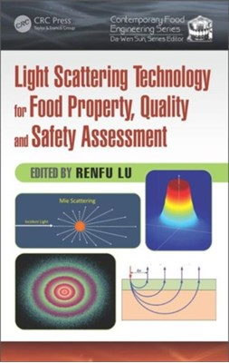 Light Scattering Technology for Food Property, Quality and Safety Assessment  9781482263343