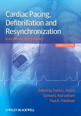 Cardiac Pacing, Defibrillation and Resynchronization  9780470658338