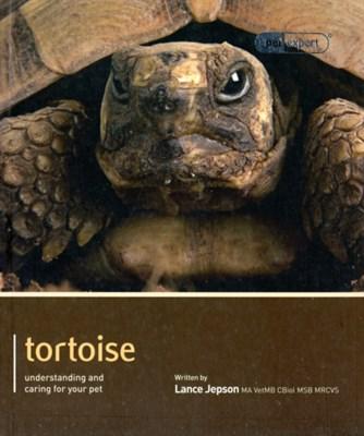 Tortoise - Pet Expert Lance Jepson 9781907337147