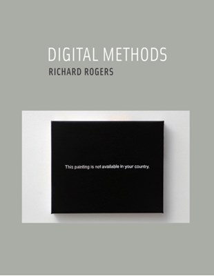 Digital Methods Richard (University of Amsterdam) Rogers 9780262528245