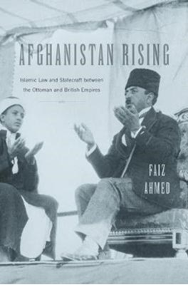 Afghanistan Rising Faiz Ahmed 9780674971943