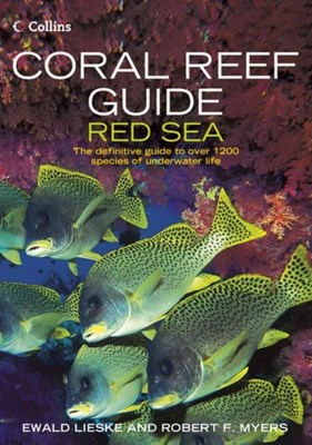 Coral Reef Guide Red Sea Ewald Lieske, Robert F. Myers, Robert Myers 9780007159864