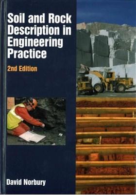 Soil and Rock Description in Engineering Practice David Norbury 9781849951791