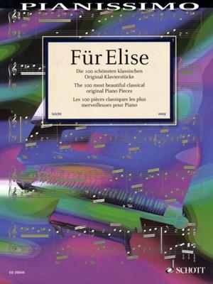 FuR Elise (100 Most Beautiful Classical Piano) Hans-Gunter Heumann, Schott & Co. Ltd 9783795758912