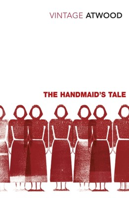 The Handmaid's Tale Margaret Atwood 9780099511663