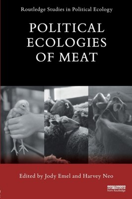 Political Ecologies of Meat  9780415736954