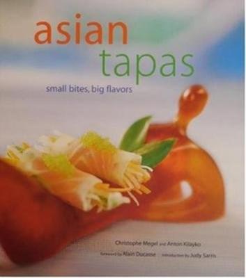 Asian Tapas Christophe Megel 9781861188748