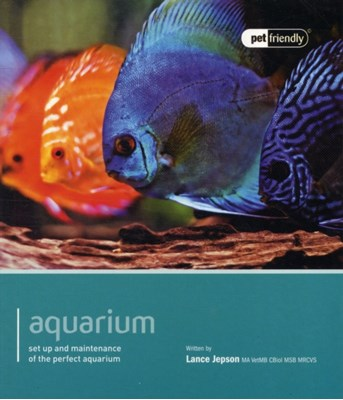 Aquarium- Pet Friendly Lance Jepson 9781907337185