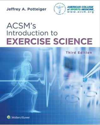 ACSM's Introduction to Exercise Science Jeffrey A. Potteiger 9781496339614