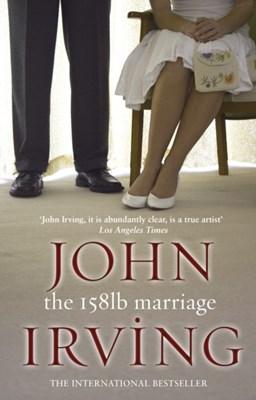 The 158-Pound Marriage John Irving 9780552992084